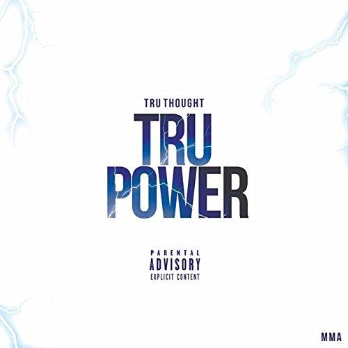 Tru Power Anthem [Explicit]