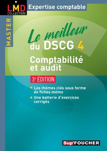 Le meilleur du DSCG 4 Comptabilité audit 3e édit...