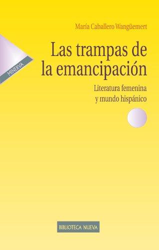 LAS TRAMPAS DE LA EMANCIPACIÓN (ESTUDIOS SOBRE LA MUJER)