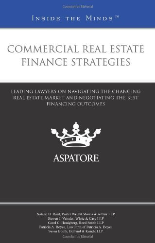 commercial-real-estate-finance-strategies-leading-lawyers-on-navigating-the-changing-real-estate-mar
