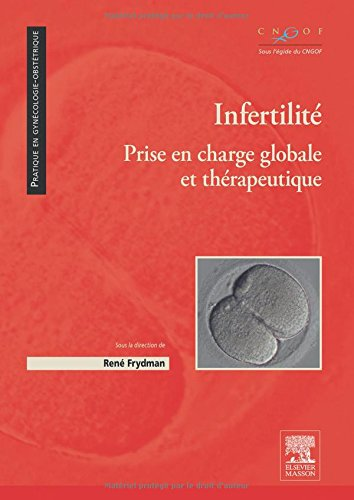 Infertilité: Prise en charge globale et thérapeutique