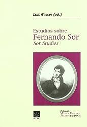 Estudios sobre Fernando Sor Sor Studies by LUIS GASSER (2003-05-04)