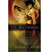[The Becoming] [by: Jeanne C Stein]