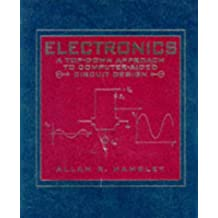 Electronics: A Top-Down Approach to Computer-Aided Circuit Design by Allan R. Hambley (1994-01-01)