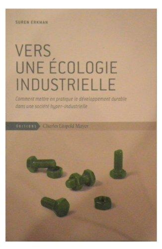 Vers une écologie industrielle par Suren Erkman
