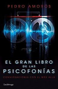El gran libro de las psicofonías par Pedro Amorós
