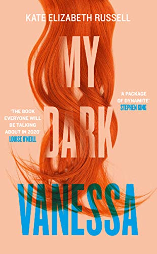 My Dark Vanessa: The Biggest Debut Novel of 2020 by [Russell, Kate Elizabeth]