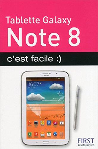 Tablette Galaxy Note 8 c'est facile
