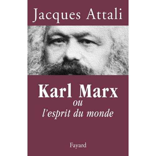 Karl Marx : ou l'esprit du monde (Documents)