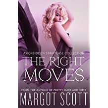 The Right Moves: A Forbidden Striptease Collection (Sweetest Sins) (English Edition)