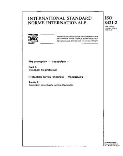 ISO 8421-2:1987, Fire protection - Vocabulary - Part 2 : Structural fire protection
