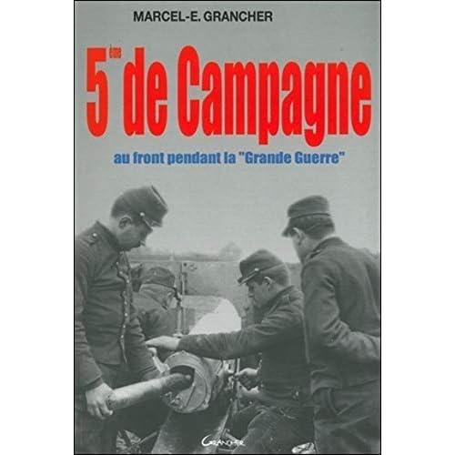 5ème de campagne - au front pendant la 'Grande Guerre'