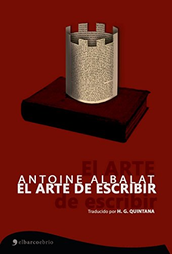 El arte de escribir por Antoine Albalat