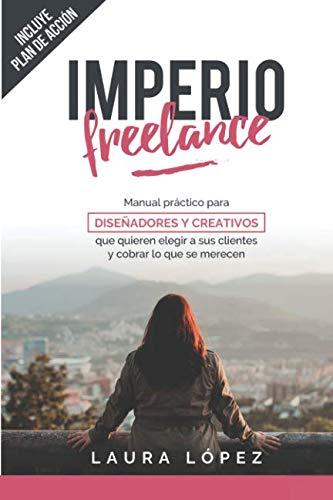 Imperio Freelance: Guía...