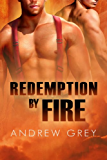Redemption by Fire (By Fire Series Book 1)