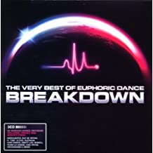 The Very Best Of Euphoric Dance Breakdown [Import anglais]
