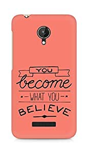 AMEZ you become what you believe Back Cover For Micromax Canvas Spark Q380