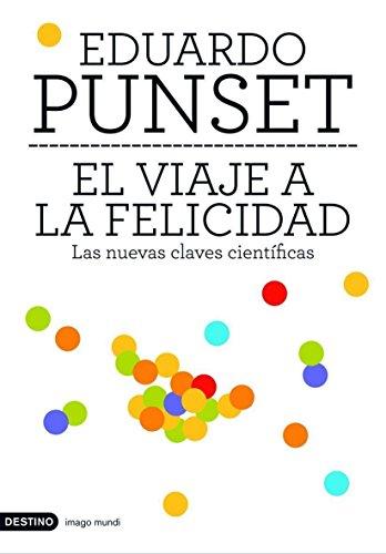 El viaje a la felicidad por Eduardo Punset