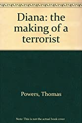 Diana: the making of a terrorist