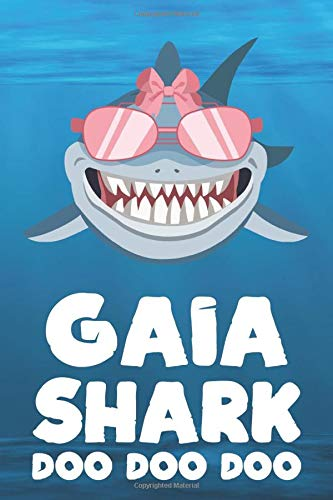 Gaia - Shark Doo Doo Doo: Blank Ruled Personalized & Customized Name Shark Notebook Journal for Girls & Women. Funny Sharks Desk Accessories Item for ... Birthday & Christmas Gift for Women.
