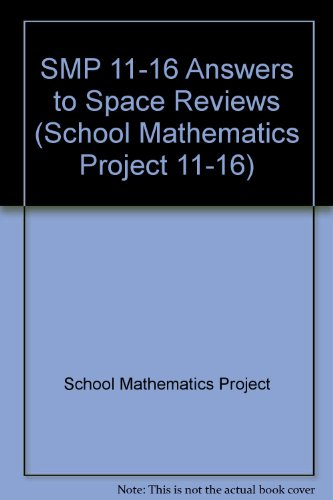SMP 11-16 Answers to Space Reviews (School Mathematics Project 11-16)