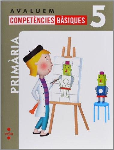 Avaluem competències bàsiques, 5 Educació Primària
