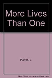 More Lives Than One