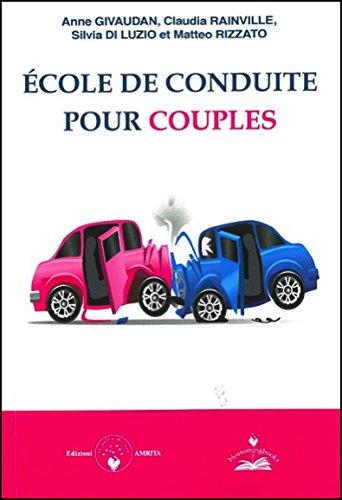 Ecole de conduite pour couples par Anne Givaudan, Claudia Rainville, Silvia Di Luzio, Matteo Rizzato