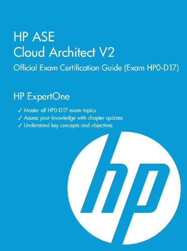 HP ASE Cloud Architect V2 Official Exam Certification Guide (Exam HP0-D17) (HP Expertone) por Ken Radford