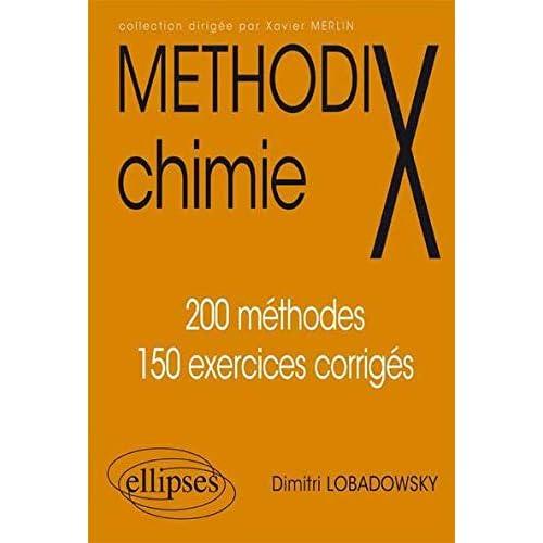 Chimie 200 méthodes et 150 exercices corrigés
