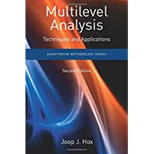 Multilevel Analysis: Techniques and Applications, Second Edition (Quantitative Methodology Series)