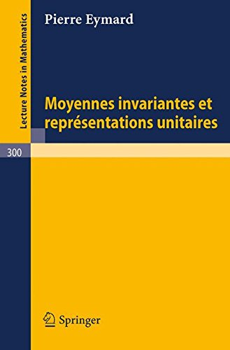 Moyennes Invariantes et Représentations Unitaires