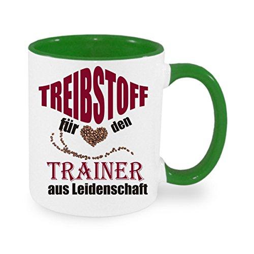 Treibstoff für den Trainer aus Leidenschaft - Kaffeetasse mit Motiv, bedruckte Tasse mit Sprüchen oder Bildern - auch individuelle Gestaltung nach Kundenwunsch