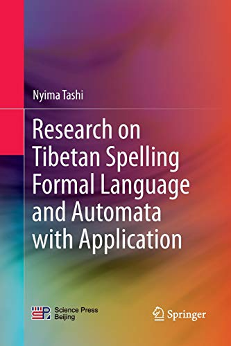 Research on Tibetan Spelling Formal Language and Automata with Application