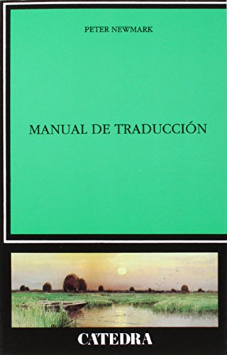Manual de traducción (Lingüística) por Peter Newmark