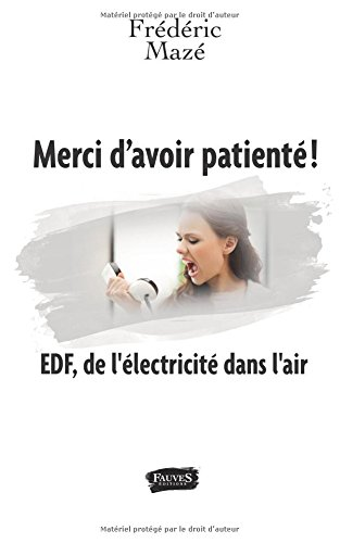 Merci-davoir-patient-Edf-De-Llectricit-Dans-Lair