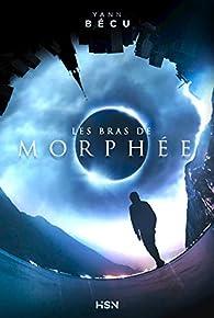 Les bras de Morphée par Yann Bécu