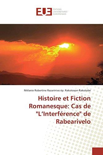 Histoire et Fiction Romanesque: Cas de