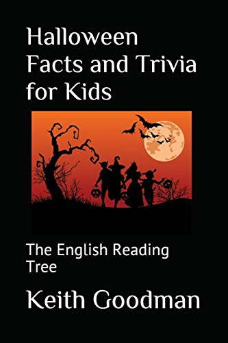 Halloween Facts and Trivia for Kids: The English Reading Tree (Trivias De Halloween)