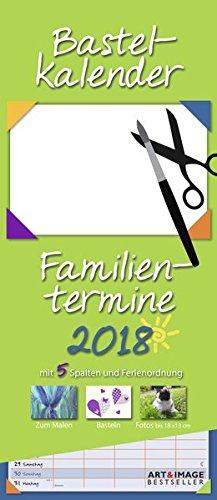 Bastelkalender Familientermine 2018 - Familienplaner zum selbergestalten, Malen und Basteln, Do-It-Yourself  -  19,5 x 45 cm (Art X 5 5)