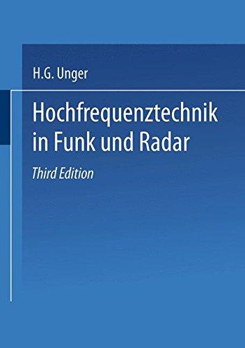 Hochfrequenztechnik in Funk und Radar (Teubner-Studienskripten Elektrotechnik, Band 18)