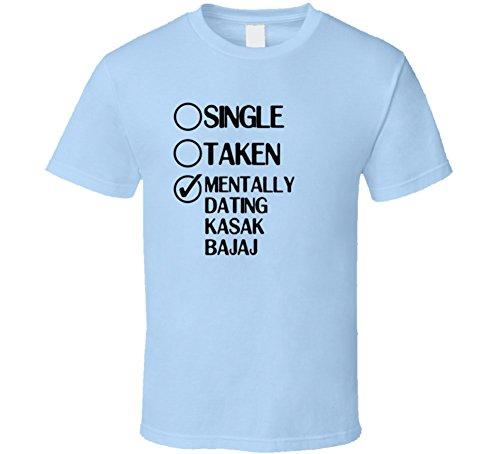 single-taken-dating-kasak-bajaj-kasautii-zindagii-kay-t-shirt-medium