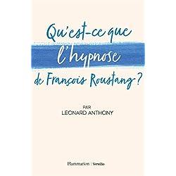 Qu'est-ce que l'hypnose de François Roustang ?