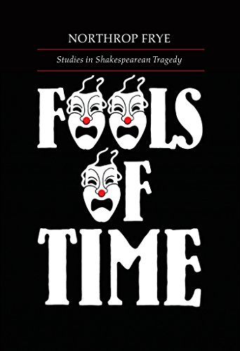 fools-of-time-studies-in-shakespearean-tragedy