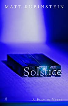 Solstice: the Play (English Edition) di [Rubinstein, Matt]