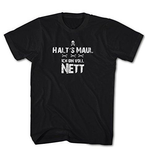 Herren T-Shirt Halt´s Maul ich bin voll nett