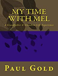 My Time With Mel (English Edition)