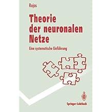 Theorie der neuronalen Netze: Eine systematische Einführung (German Edition) (Springer-Lehrbuch)