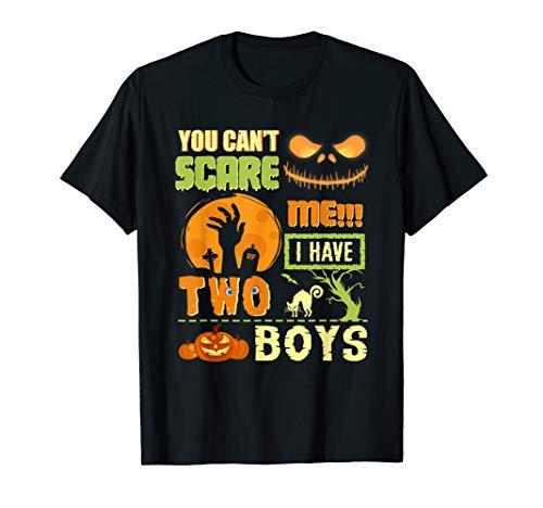 Ein Me Kostüm Papa - You Can't Scare Me I Have 2 Boys Halloween Kostüm Mama Papa T-Shirt