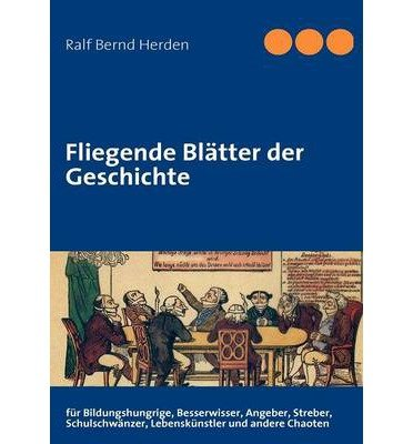 [ FLIEGENDE BL TTER DER GESCHICHTE (GERMAN) ] BY Herden, Ralf Bernd ( Author ) [ 2009 ] Paperback -